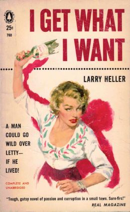 I Get What I Want. Larry Heller