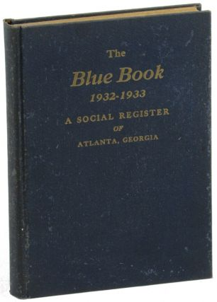 The Blue Book: A Social Register of Atlanta Georgia Season 1932-1933. Allen, ron