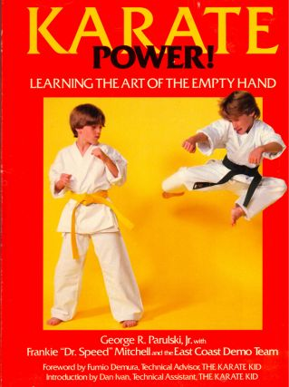 Karate Power: Learning the Art of the Empty Hand. George R. Parulski, Frankie Mitchell
