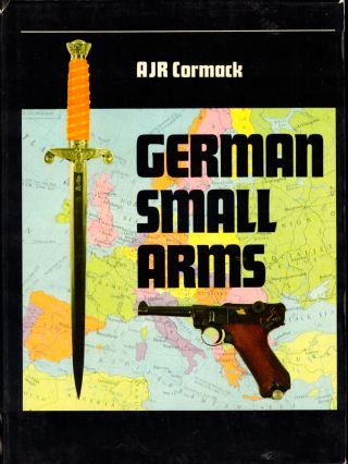 German Small arms of World War II. A. J. R. Cormack