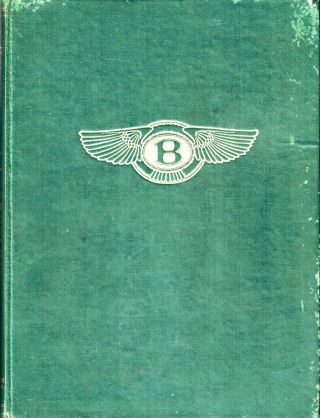 A Racing History of the Bentley (1921-31). Darell Berthon