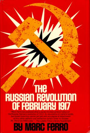 The Russian Revolution of February 1917. Marc Ferro