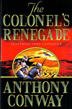 The Colonel's Renegade. Anthony Conway