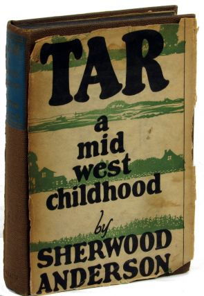 Tar: A Midwest Childhood. Sherwood Anderson