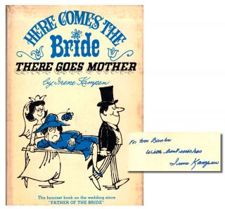 Here Comes the Bride, There Goes the Mother. Irene Kampen
